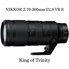 NIKON Z 70-200mm f/2.8 VR S Review