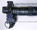 Photo of Nikon Mirrorless with a  Loawa 100mm Macro lens
